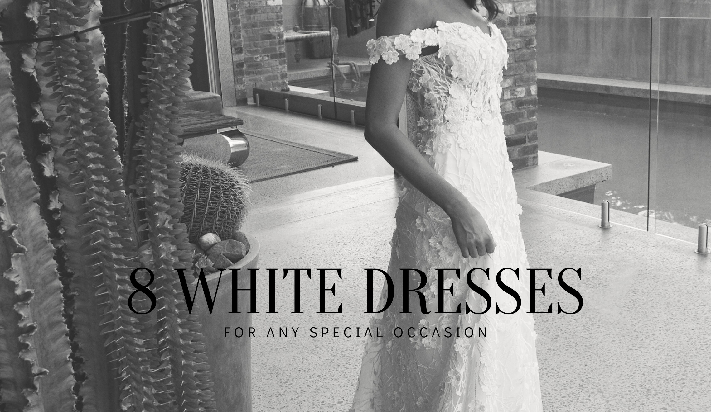 8 White dresses for any special occasion